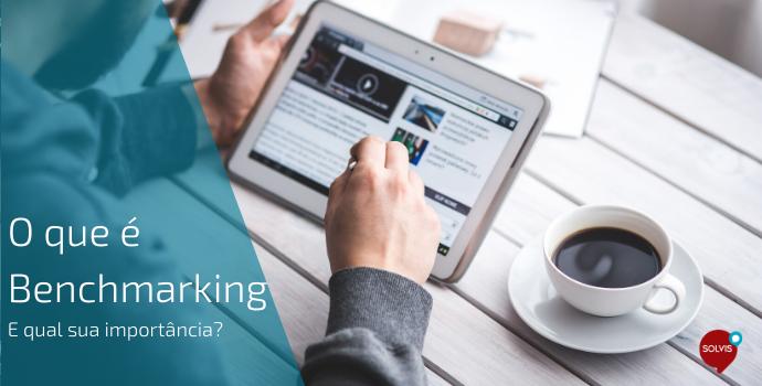 O que é Benchmarking e qual sua importância