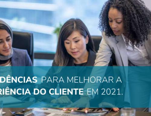 5 tendências para melhorar a experiência do cliente em 2021