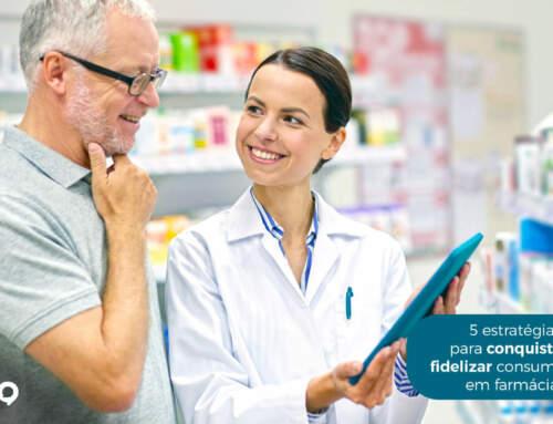 5 estratégias para conquistar e fidelizar os clientes nas farmácias